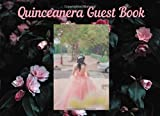 Quinceanera Guest Book: 15th Birthday  - Mis 15 anos party