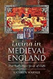 Living in Medieval England: The Turbulent Year of 1326 (English Edition)