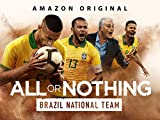 All or Nothing: Brazil National Team – Season 1