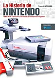 La Historia de Nintendo Vol.3: 1983-2016. Famicom o Nintendo Entertainment System